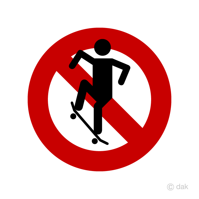 Skateboard prohibition sign